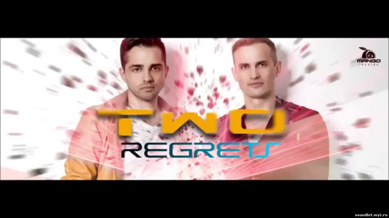 TWO - Regrets (Electric Pulse Extended Remix)
