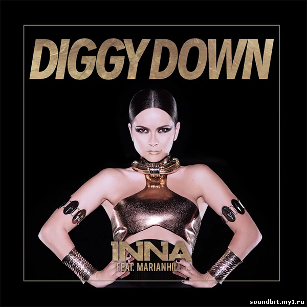 INNA - Diggy Down feat. Marian Hill ( Masse & Bobby Snake Edit )